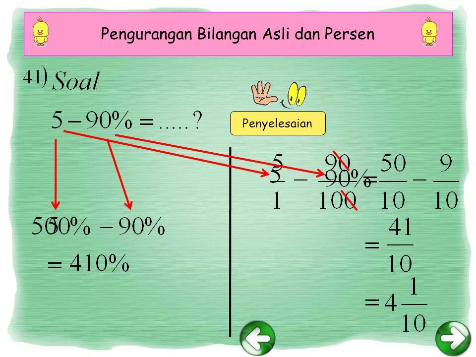 Pengurangan Bilangan Asli dan Persen Penyelesaian