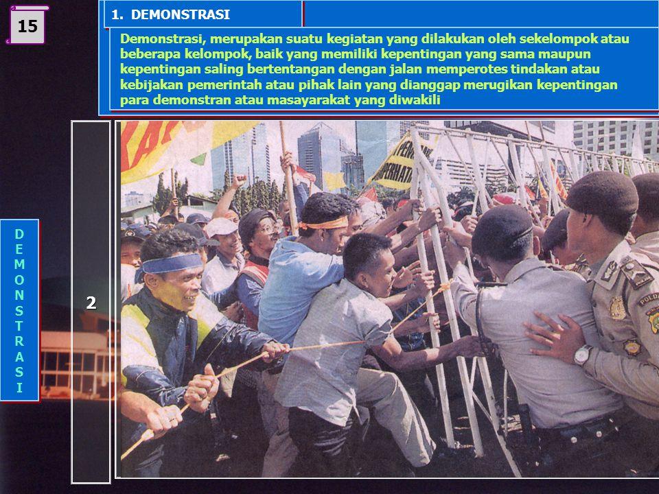 14 1. Demonstrasi 2. Mogok 3. Boikot 4. Melakukan pembangkangan sipil Budaya Politik Non Konen- sional Budaya Politik Non Konen- sional