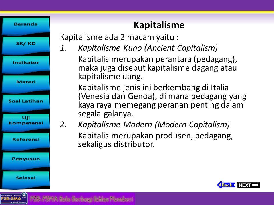 Kolonialisme  Paham di mana suatu negara menjalankan politik pendudukan atau penjajahan terhadap wilayah negara lain atau daerah yang tidak bertuan.