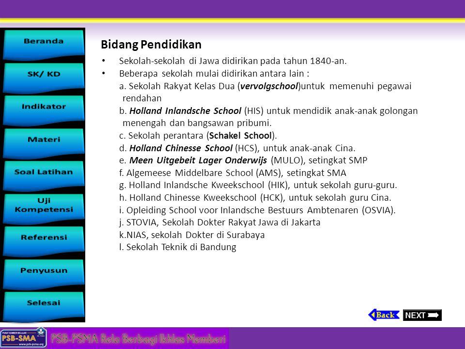 Perubahan politik, ekonomi, pendidikan dan mobilitas sosial Bidang politik dan pemerintahan a.Mewajibkan raja-raja pribumi Indonesia menandatangani Pl