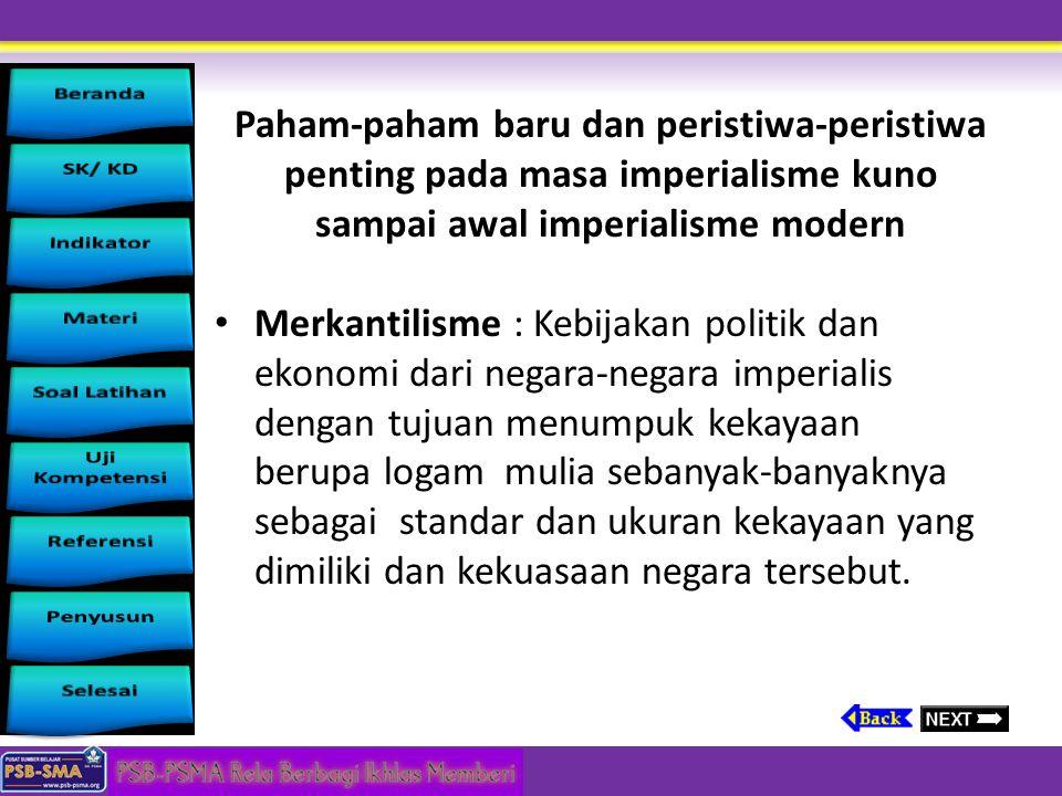 Materi Pembelajaran Paham-paham baru dan peristiwa-peristiwa penting pada masa imperialisme kuno sampai awal imperialisme modern. Merkantilisme, Revol