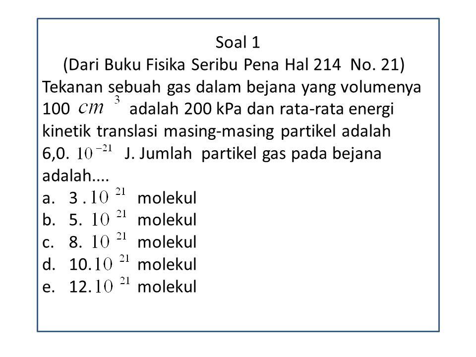 Soal 1 (Dari Buku Fisika Seribu Pena Hal 214 No.
