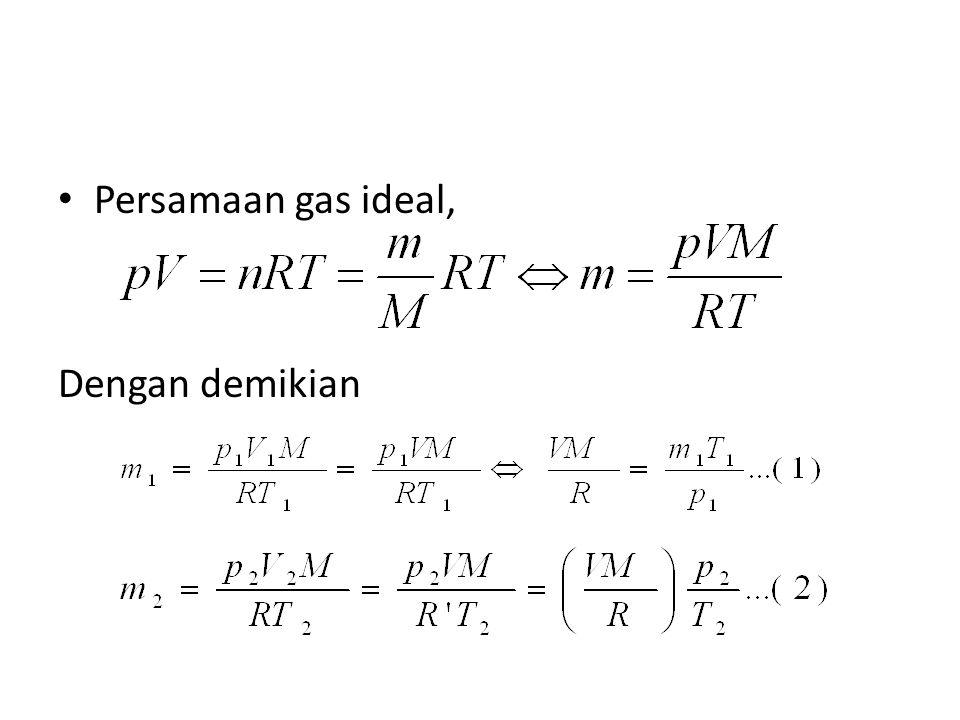 Persamaan gas ideal, Dengan demikian