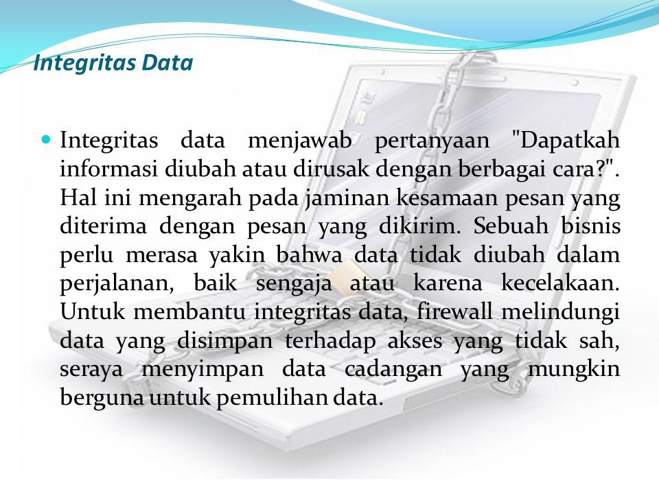 Integritas Data Integritas data menjawab pertanyaan
