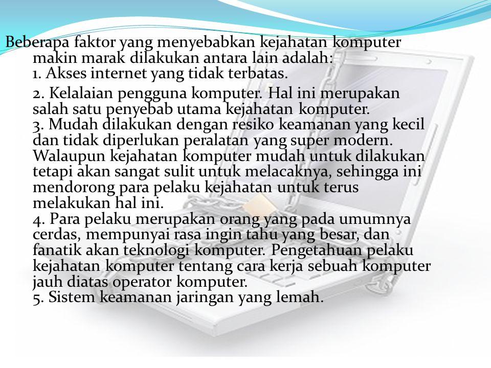 6.Kurangnya perhatian masyarakat.