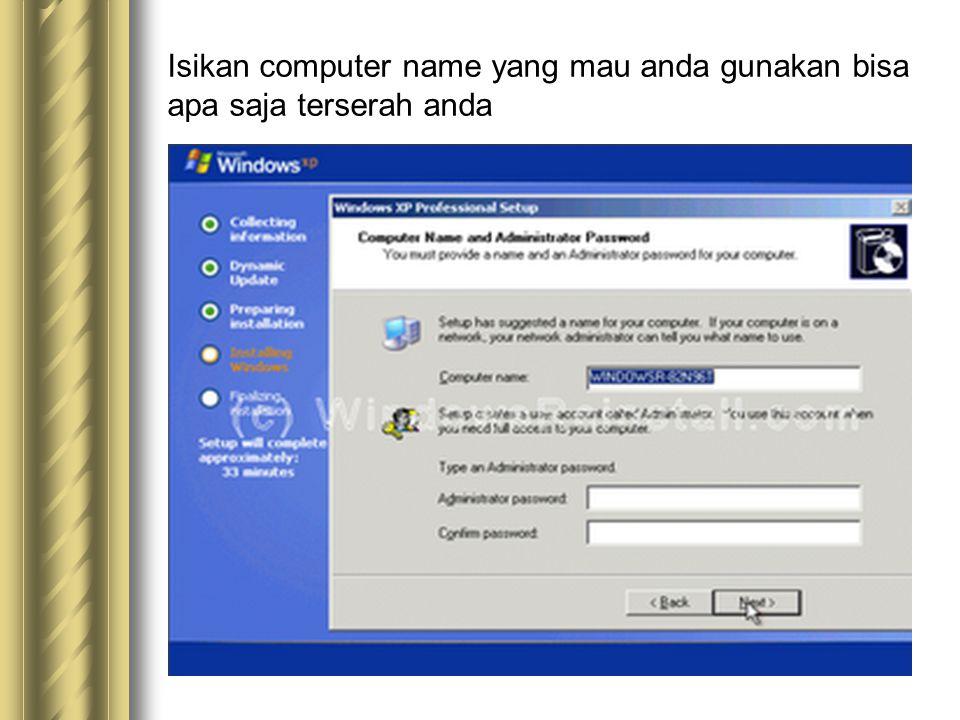 Isikan computer name yang mau anda gunakan bisa apa saja terserah anda