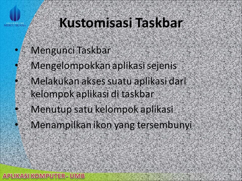 22/08/2014 Taskbar taskbar adalah suatu bagian yang lebih sempit dari desktop adanya tombol start menu
