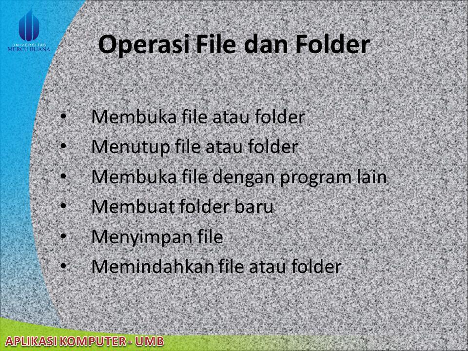 22/08/2014 Folder 6 buah tampilan untuk melihat isi folder – Icon – List – Tile – Thumbnail – Detail – Filmstrip