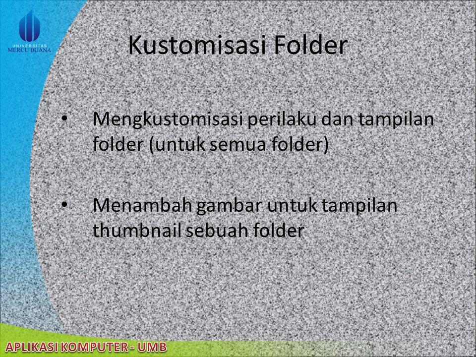 22/08/2014 Operasi File dan Folder (cont'd) Menyalin File atau Folder Mengubah nama file atau folder Menghapus file atau folder Mencari file atau fold
