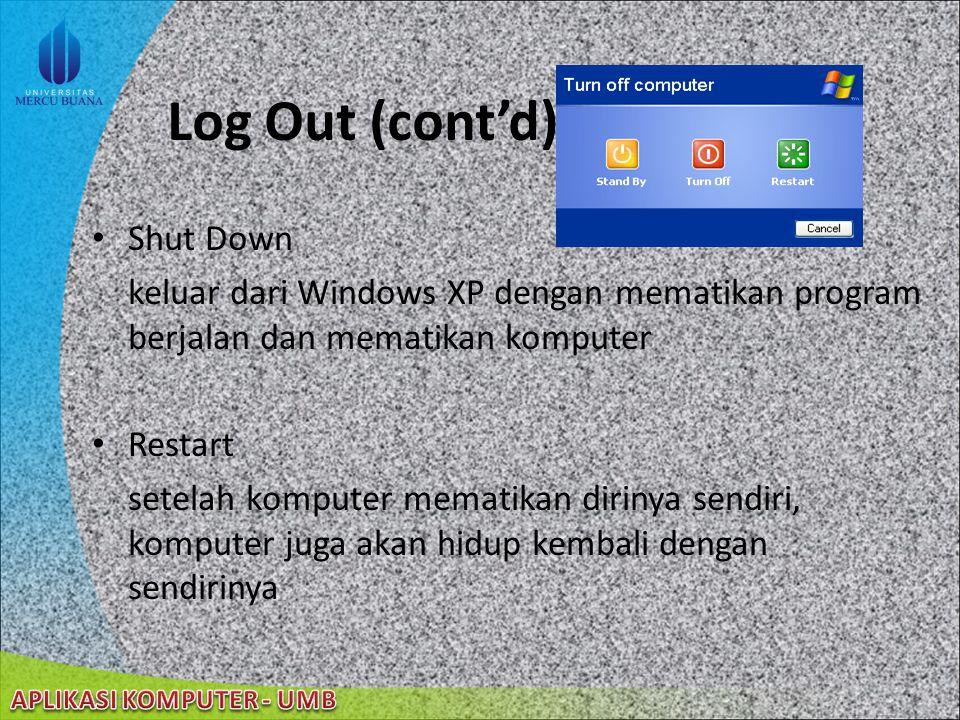 22/08/2014 Log Out Switch User keluar dari Windows XP tanpa harus mematikan program yang sedang berjalan Log Off keluar dari Windows XP dengan mematik
