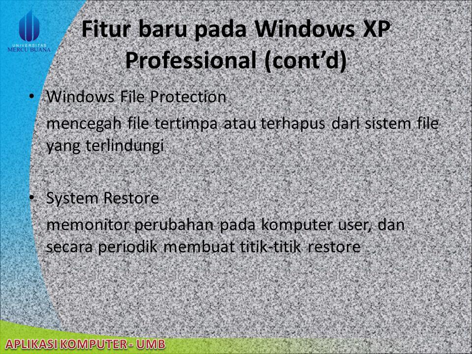 22/08/2014 Fitur baru pada Windows XP Professional Remote Desktop kemampuan user mengakses desktop secara remote Search Companion user dapat mencari s