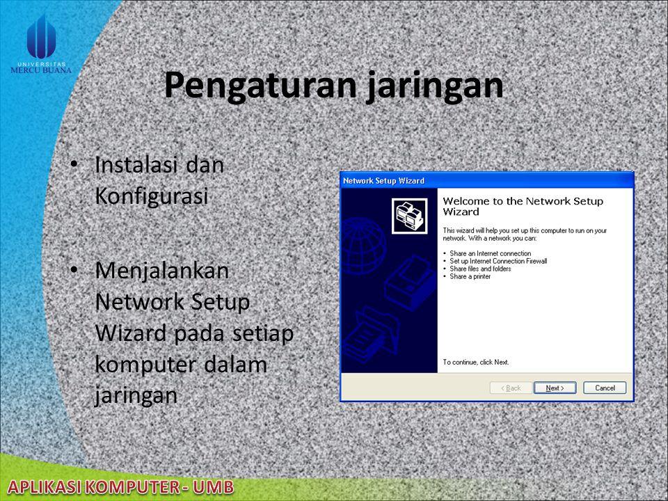 22/08/2014 Aktivitas dalam Jaringan Mengamankan jaringan Melakukan proteksi koneksi ke Internet Berbagi pakai satu koneksi Internet Berbagi pakai devi