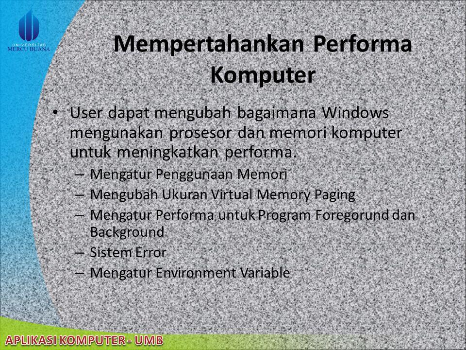22/08/2014 Kehandalan Komputer dengan Perawatan (cont'd) Melihat Informasi Disk Ikon yang Tidak Digunakan Mendapatkan Informasi Tentang Komputer