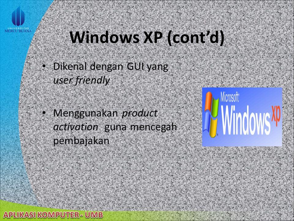 22/08/2014 Fitur baru pada Windows XP Professional (cont'd) Windows File Protection mencegah file tertimpa atau terhapus dari sistem file yang terlindungi System Restore memonitor perubahan pada komputer user, dan secara periodik membuat titik-titik restore