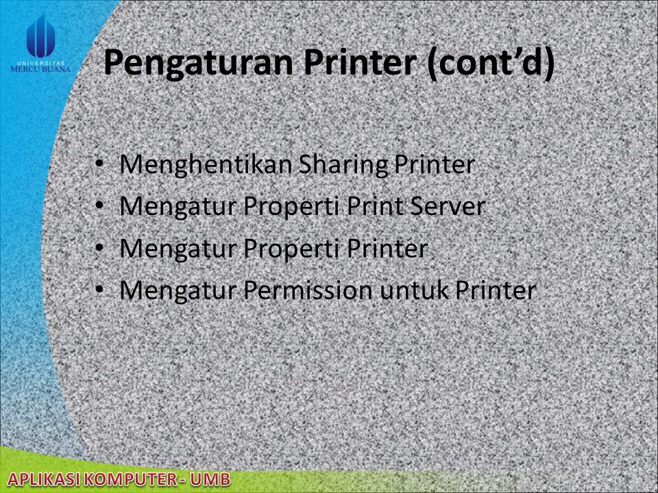 22/08/2014 Pengaturan Printer (cont'd) Pengaturan Ukuran Kertas Mencetak Beberapa Halaman pada Sehelai Kertas Mengatur Resolusi Pencetakan Mengubah Na