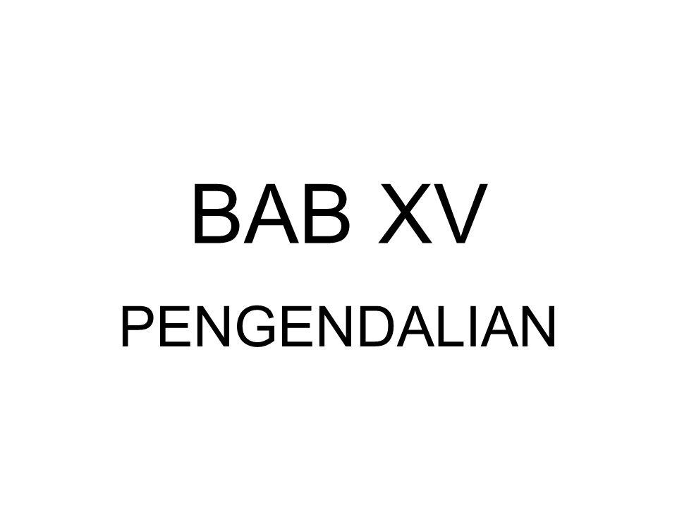 BAB XV PENGENDALIAN
