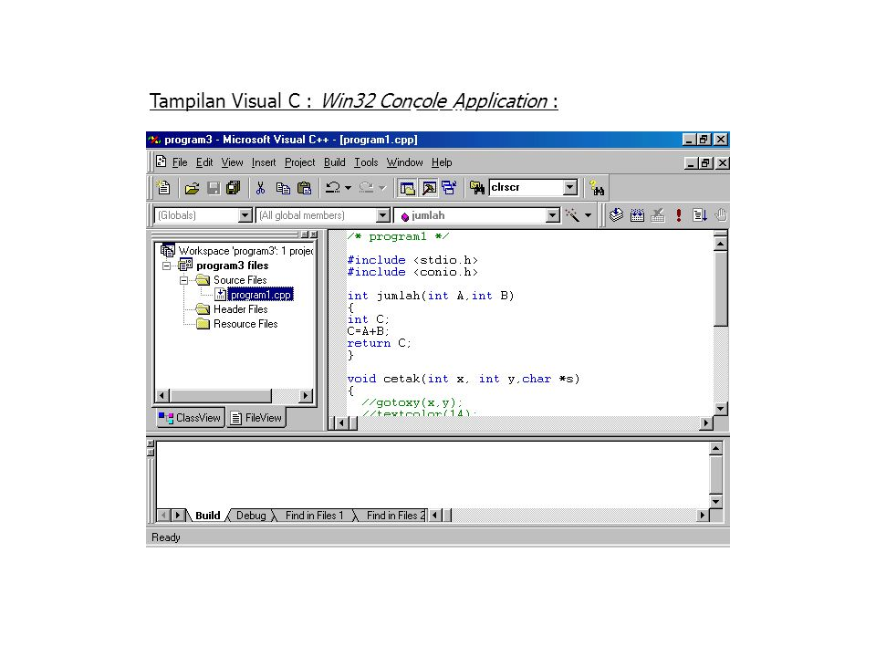 Tampilan Visual C : Win32 Concole Application : Tampilan VC