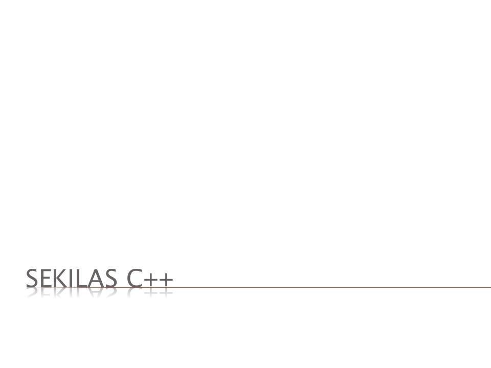  Bahasa C merupakan bahasa pendahulu dari bahasa C++.