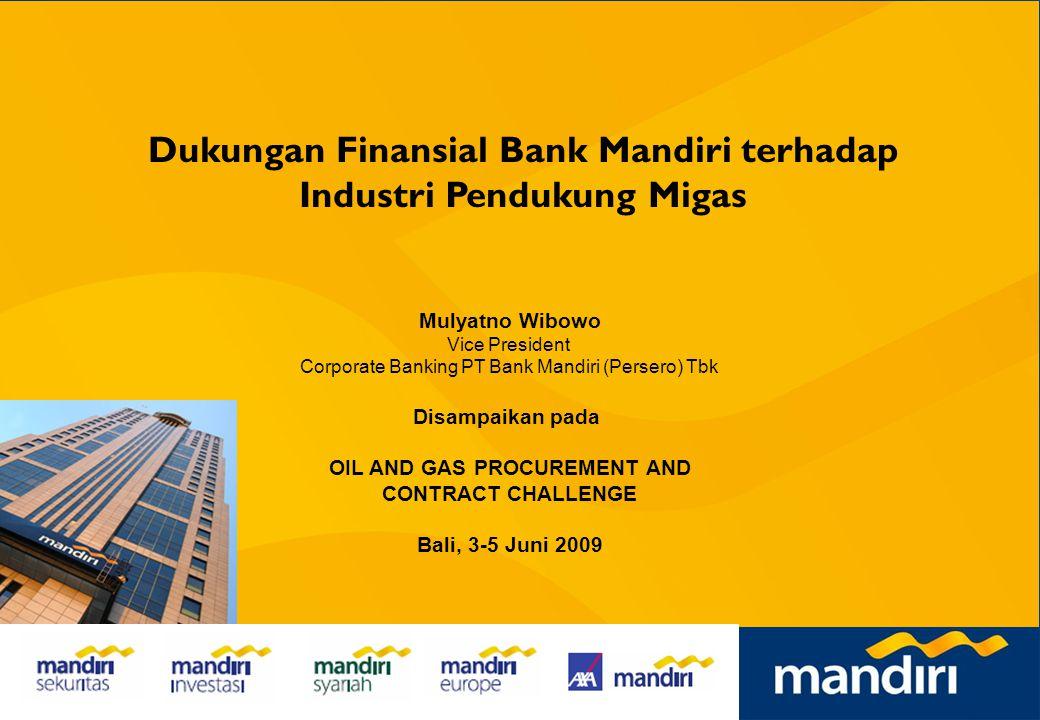 1 Dukungan Finansial Bank Mandiri terhadap Industri Penerbangan dan Investasi Alat Berat Supriyusman Executive Vice President Corporate Banking PT Ban