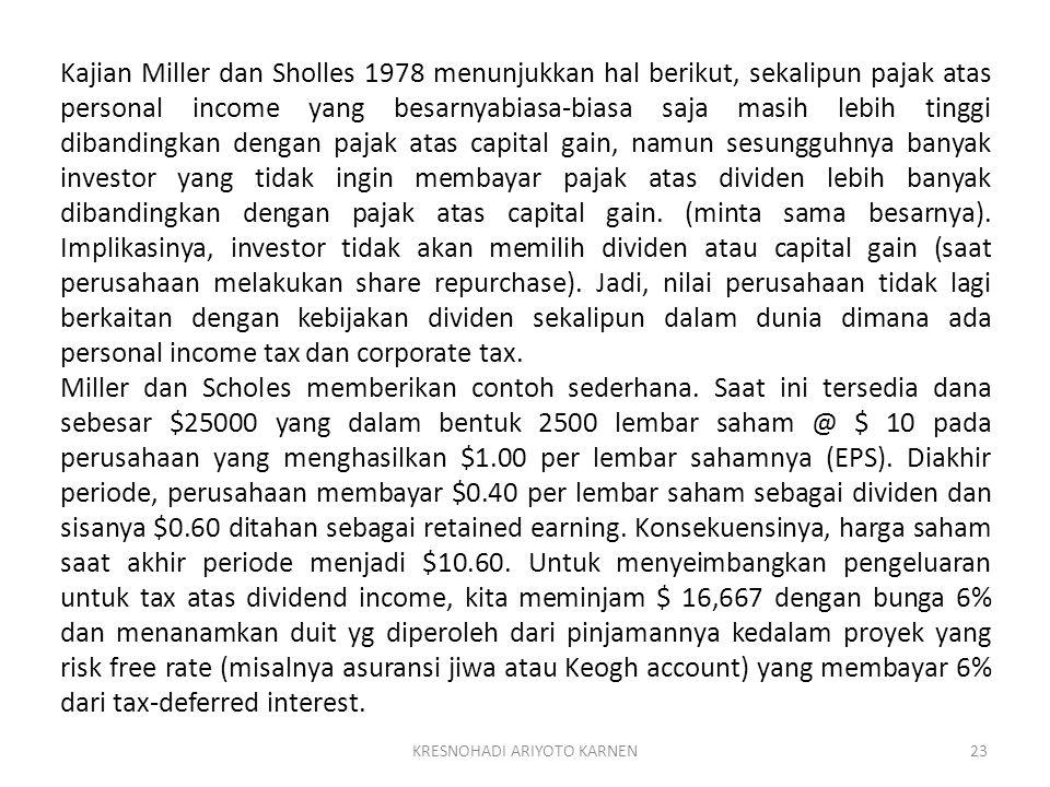 KRESNOHADI ARIYOTO KARNEN23 Kajian Miller dan Sholles 1978 menunjukkan hal berikut, sekalipun pajak atas personal income yang besarnyabiasa-biasa saja