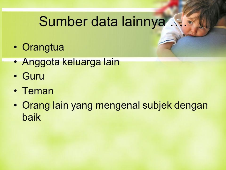 Sumber data lainnya ….