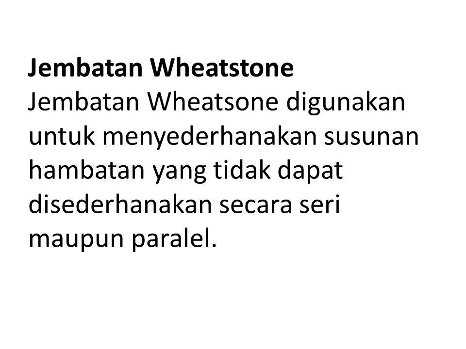 Jembatan Wheatstone