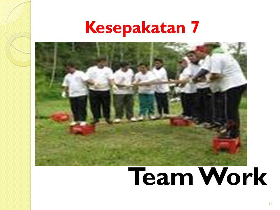 11 Team Work Kesepakatan 7