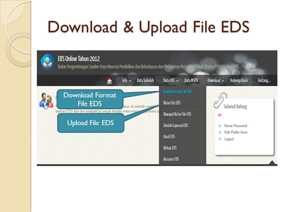 Download & Upload File EDS Download Format File EDS Upload File EDS