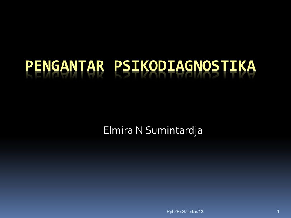Elmira N Sumintardja 1 PpD/EnS/Untar/13