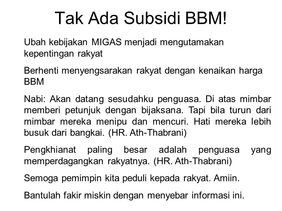 Tak Ada Subsidi BBM.