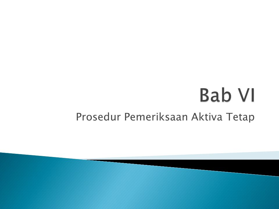 Prosedur Pemeriksaan Aktiva Tetap