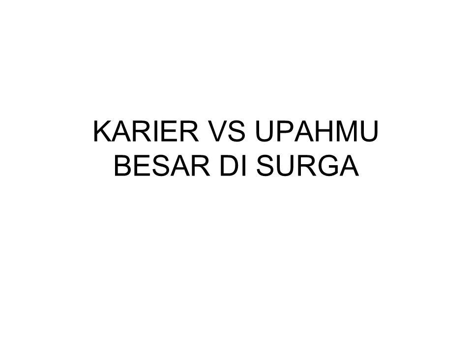 PENGERTIAN -Menurut Kamus Besar Bahasa Indonesia, kata karier berarti: 1.