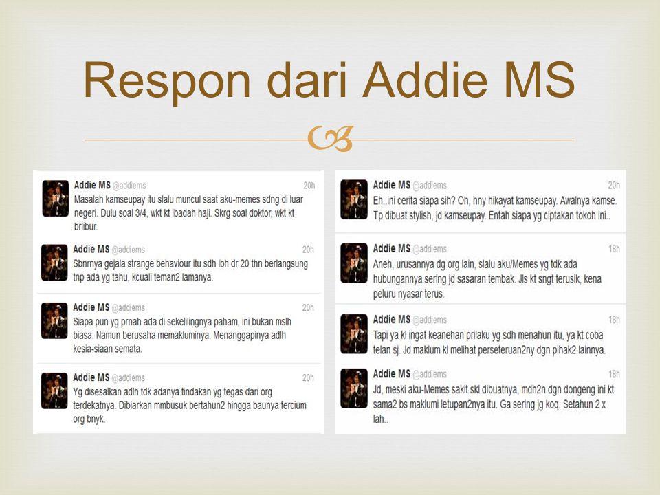  Respon dari Addie MS