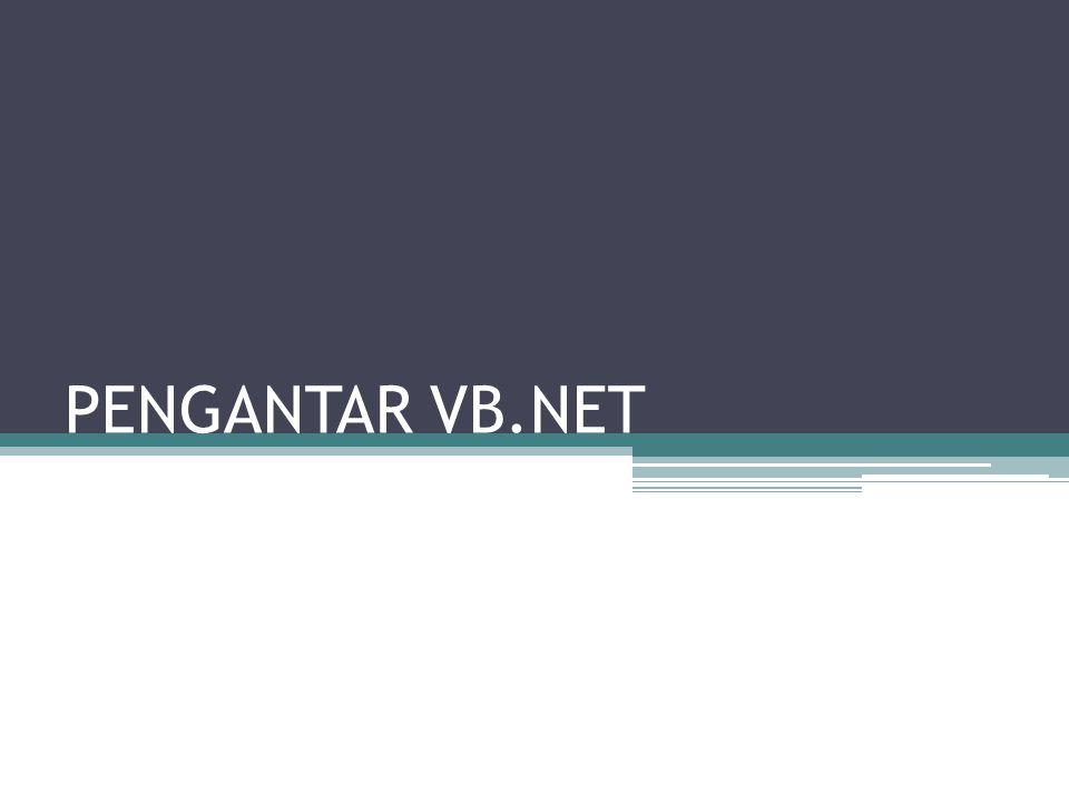 Dot NET Framework Microsoft.NET adalah software yang menghubungkan informasi, orang, system dan device.