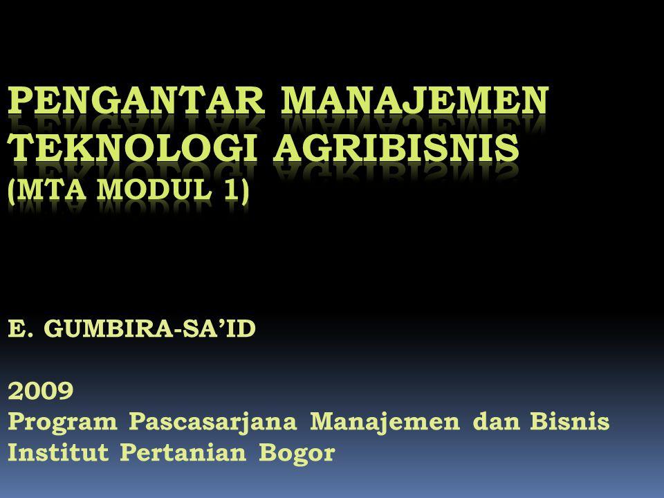 E. GUMBIRA-SA'ID 2009 Program Pascasarjana Manajemen dan Bisnis Institut Pertanian Bogor