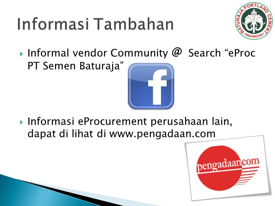 """ Informal vendor Community @ Search """"eProc PT Semen Baturaja""""  Informasi eProcurement perusahaan lain, dapat di lihat di www.pengadaan.com"""