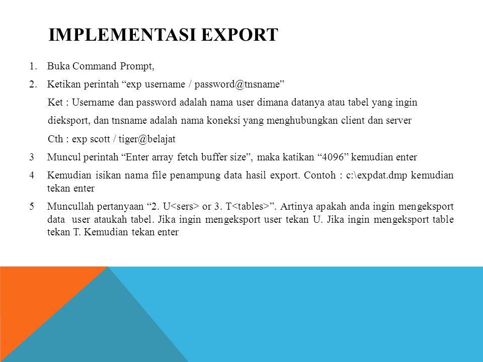 6.Kemudian muncul pertanyaan Export Table Data? , yang berarti sekaligus mengeksport data dari tabel yang dipilih.