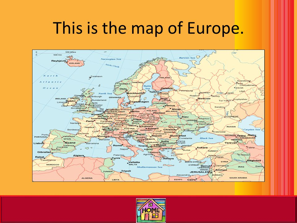 This is the map of Europe.