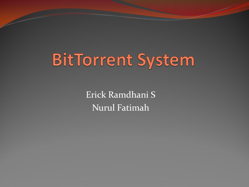 BitTorrent adalah perangkat lunak yang memungkinkan pengguna komputer mendistribusikan data ke pengguna yang lainnya melalui internet.