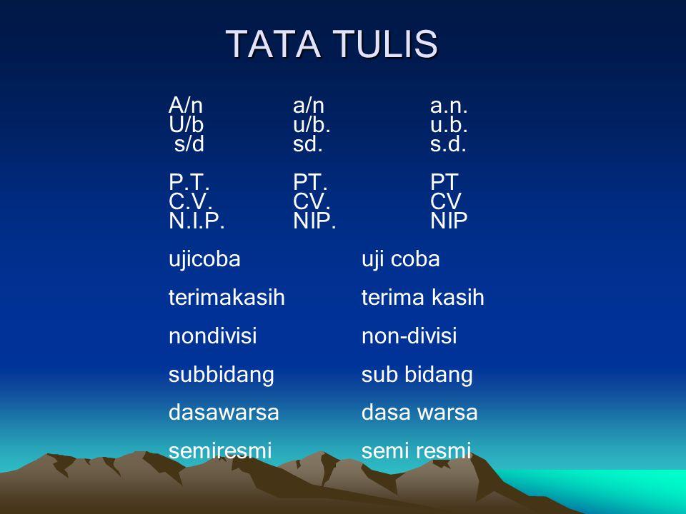TATA TULIS A/n a/n a.n.U/bu/b. u.b. s/dsd. s.d.