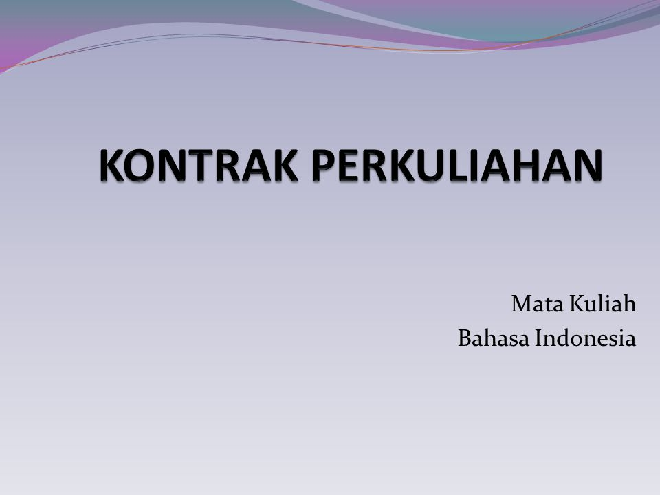Mata Kuliah Bahasa Indonesia