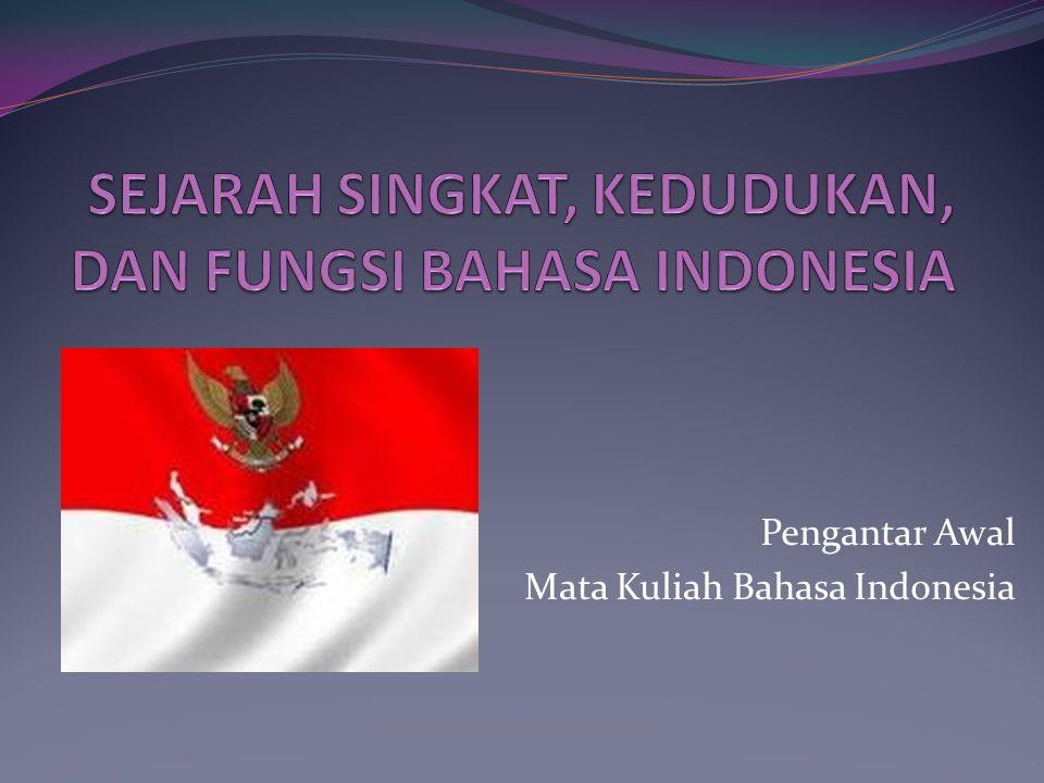 Pengantar Awal Mata Kuliah Bahasa Indonesia