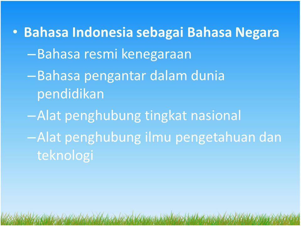 RAGAM BAHASA INDONESIA 1.Berdasarkan waktu penggunaan: – Ragam BI lama – Ragam BI baru 2.Berdasarkan media – Ragam bahasa lisan – Ragam bahasa tulis 3.Berdasarkan situasi – Ragam bahasa resmi – Ragam bahasa tidak resmi – Ragam bahasa akrab – Ragam bahasa konsultasi
