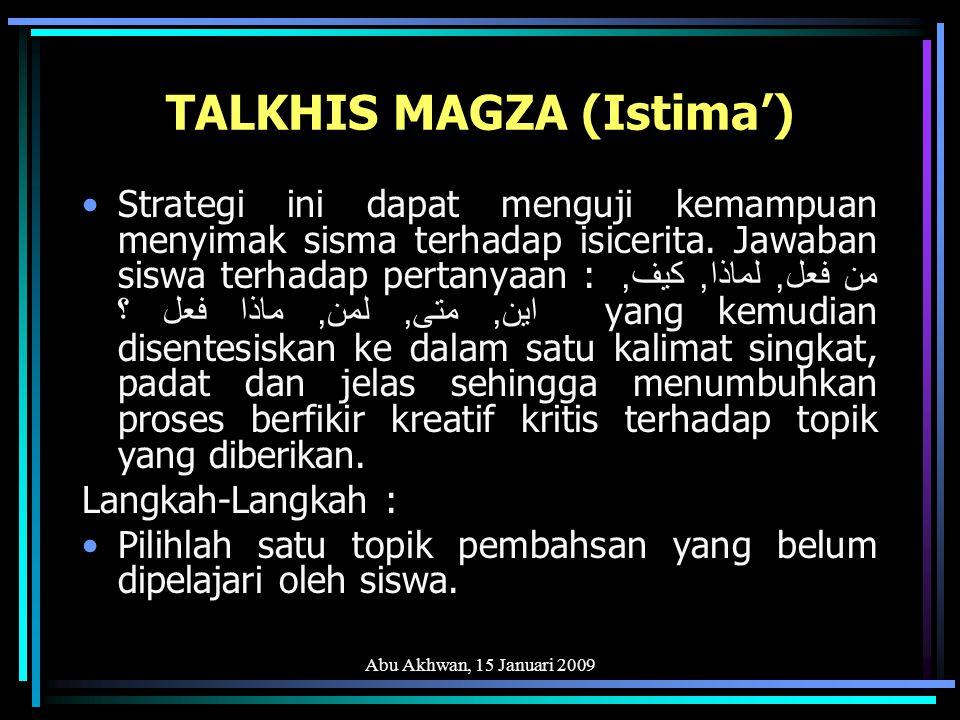 Abu Akhwan, 15 Januari 2009 BITHAQAT AL-JUMAL Strategi ini dapat diterapkan baik secara individu maupun kelompok.