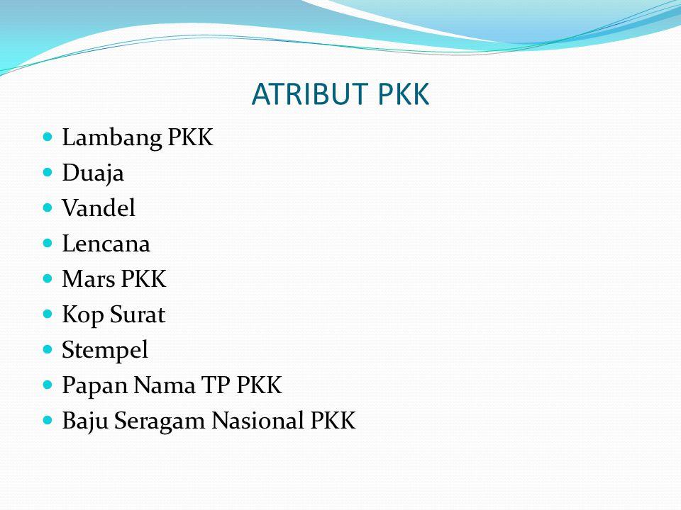 ATRIBUT PKK Lambang PKK Duaja Vandel Lencana Mars PKK Kop Surat Stempel Papan Nama TP PKK Baju Seragam Nasional PKK