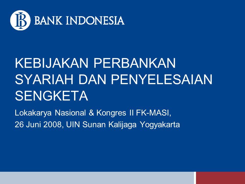 Kebijakan Pengembangan Perbankan Syariah: Dasar Hukum UU No.23 th 1999 ttg Bank Indonesia sebagaimana diubah UU No.3 th 2004 Lingkup Kewenangan Psl 24 UU No.23/1999 (1)Menetapkan peraturan, (2)Memberikan dan mencabut izin atas kelembagaan dan kegiatan usaha tertentu Bank, (3) Melaksanakan pengawasan, (4) Mengenakan sanksi terhadap Bank UU No.