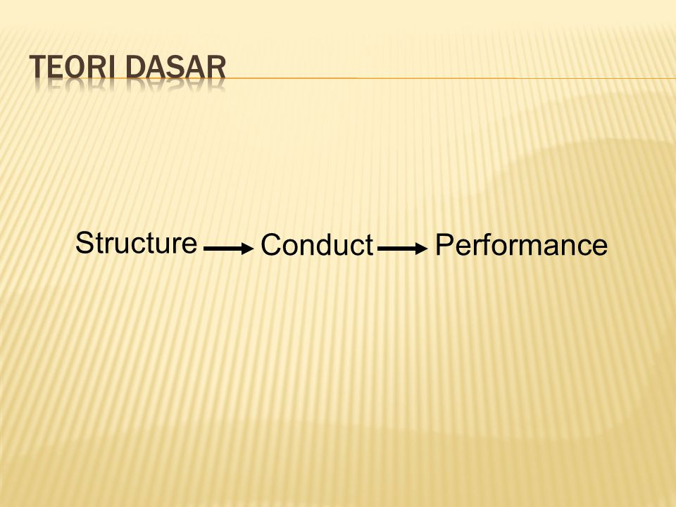 Conduct Structure Performance