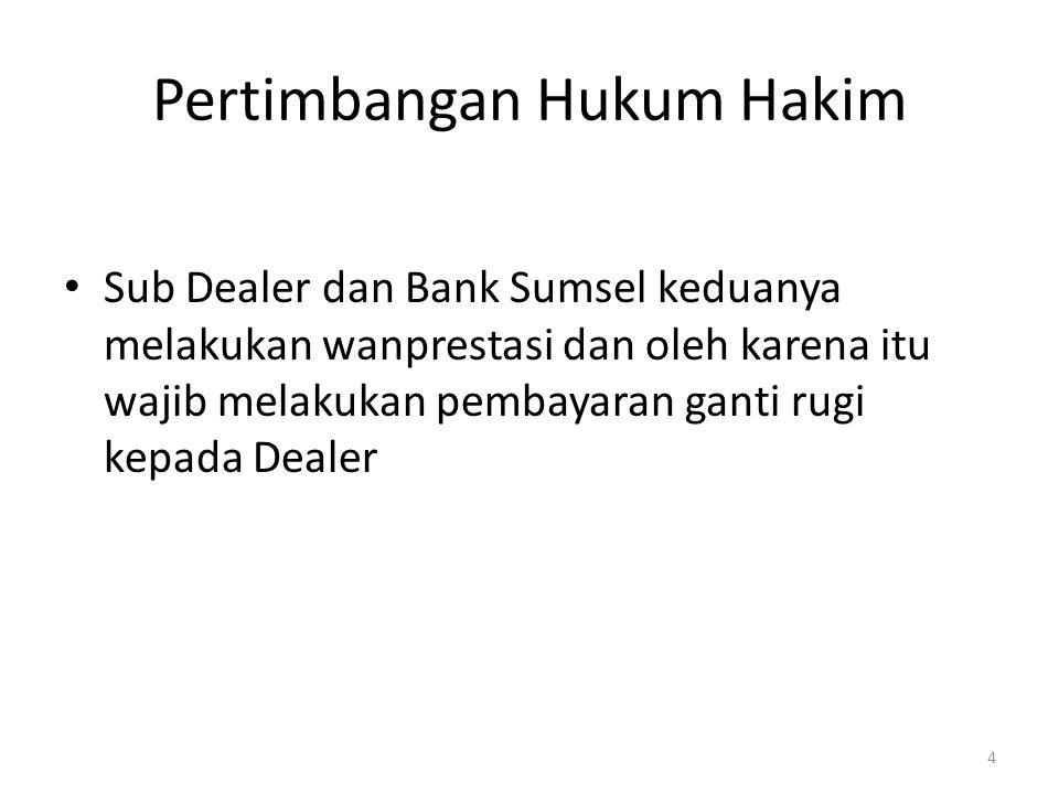 Analisis Hukum Bank Sumsel menerbitkan Bank Garansi dengan nilai sebesar Rp.