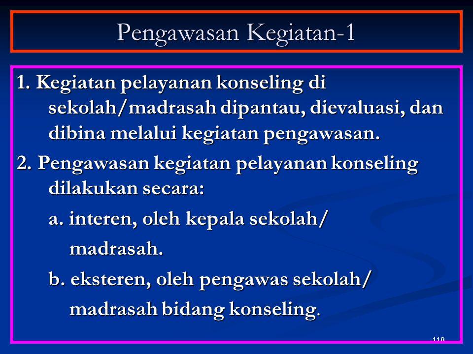 117 Pelaksana Kegiatan-3 4. Pelaksana pelayanan konseling a. Pelaksana pelayanan konseling di SD/MI/SDLB pada dasarnya adalah guru kelas yang melaksan