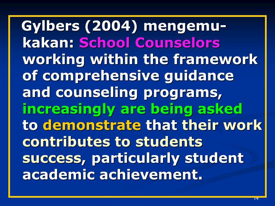 13 Akuntabilitas Profesi Bimbingan dan Konseling-2) Konselor sekolah maupun konselor umum makin dituntut akuntabilitasnya sebagai wujud pertanggungjaw